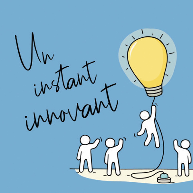 Un instant innovant